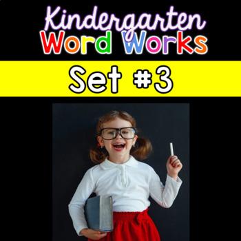 Kindergarten Word Works: Set #3 (Interactive PDF & Printable Version)