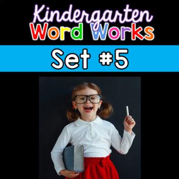 Kindergarten Word Works: Set #5 (Interactive PDF & Printable Version)