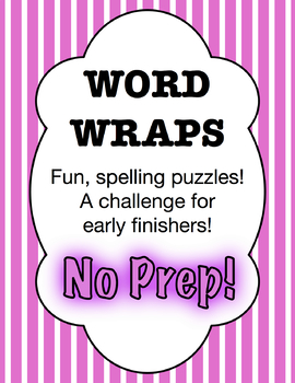 Word Wraps - Spelling Puzzles for Early Finishers
