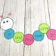 Word-a-pillar (Sight Word Caterpillar)