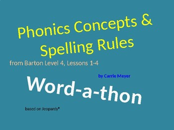 Word-a-thon(Jeopardy style): Level 4 Lesson 4 Review Game