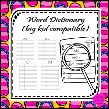 Big kid word dictionary to use for spelling, vocab or sight words