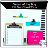 Word of the Day - CVC Short Vowel Words and Sentences