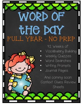 Word of the Day Daily Vocabulary/Morning Work NO PREP Whole Year with Quizzes