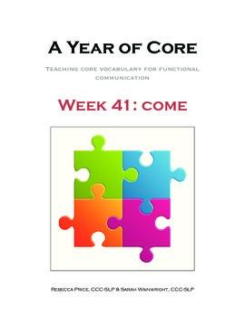 Word of the Week 41: Come - BOARDMAKER - assistive technology, aac, speech