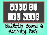 Word of the Week Bulletin Board and Activity Kit