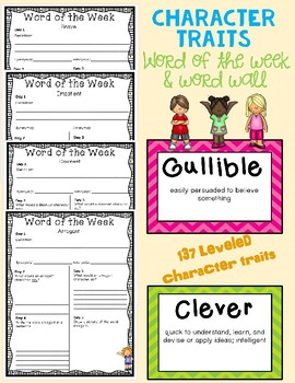 Word of the Week Character Traits -- With Word Wall (137 leveled words)