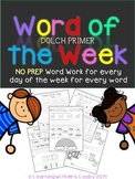 Word of the Week - Dolch Primer List