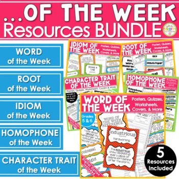Word of the Week Idiom of the Week Root of the Week Character Trait of the Week