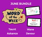 Word of the Week JUNE Vocabulary Bundle: 4 Words (videos,