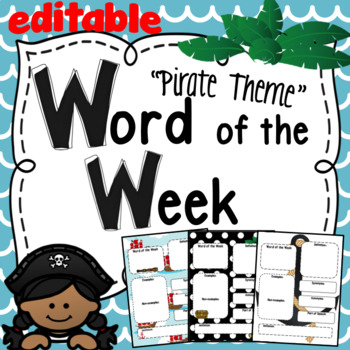 Word of the Week-  Pirate Theme ~ Editable