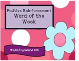 Word of the Week-Positive reinforcement