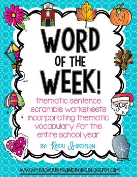 Word of the Week! Print & Go Sentence Scramble Worksheets for the Year