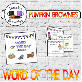 Word of the day (+ English idioms)