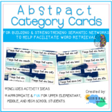 Abstract Category Cards for Semantic Networking Word Retrieval and Vocabulary