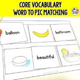 Core Vocabulary Matching Words to Pictures