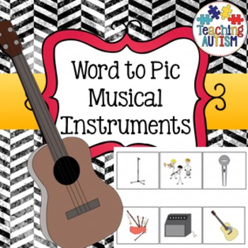 Musical Instruments Word Picture Matching