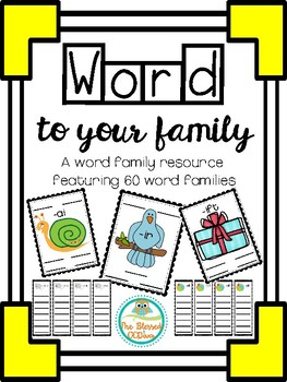 Word to Your Family-Word Family resource