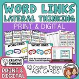 """WordLinks"" Task Cards: 128 Lateral Thinking Cards (Simila"