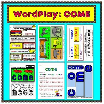 WordPlay: COME (Sight Word activities)