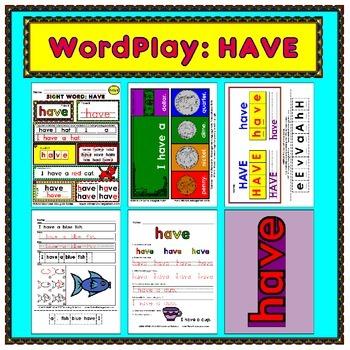 WordPlay: HAVE (Sight Word activities)
