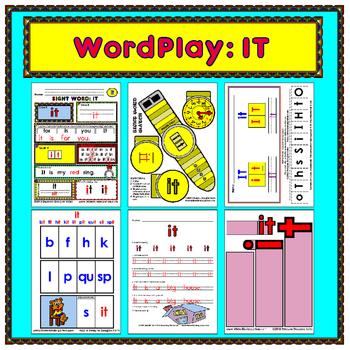 WordPlay: IT (Sight Word activities)