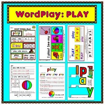 WordPlay: PLAY (Sight Word activities)