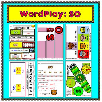 WordPlay: SO (Sight Word activities)