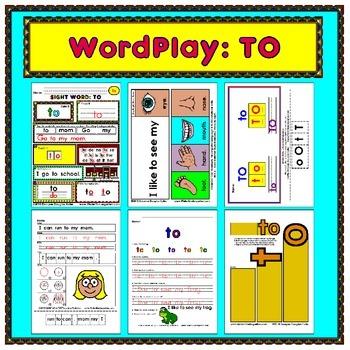 WordPlay: TO (Sight Word activities)