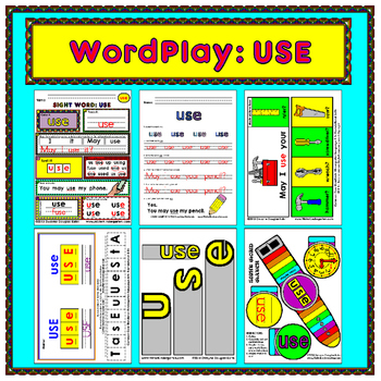 WordPlay: USE (Sight Word activities)