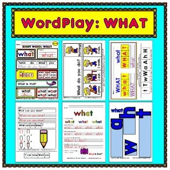 WordPlay: WHAT (Sight Word activities)