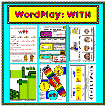 WordPlay: WITH (Sight Word activities)
