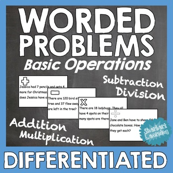 Word Problems - Differentiated Addition Subtraction Multiplication Division
