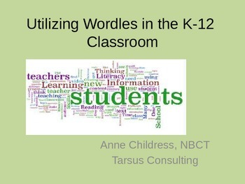 Wordles in the K-12 Classroom