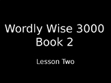 Wordly Wise Book 2 Lesson 2 Powerpoint