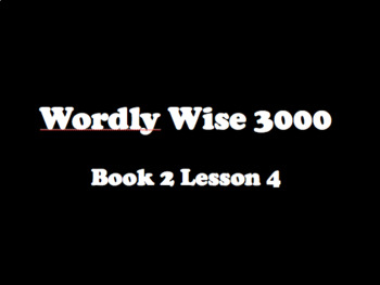 Wordly Wise Book 2 Lessons 1-4 Powerpoints