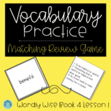 Wordly Wise Book 4 Lesson 1 Matching Review Game