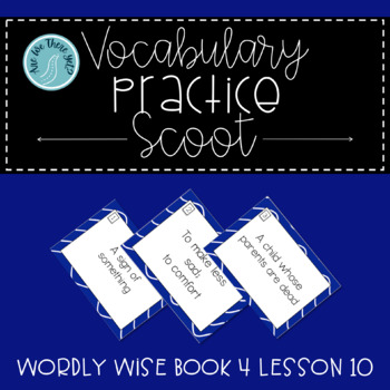 Wordly Wise Book 4 Lesson 10 Vocabulary Scoot Review Game