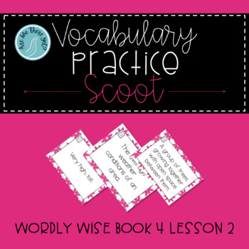 Wordly Wise Book 4 Lesson 2 Vocabulary Scoot Review Game