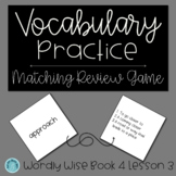 Wordly Wise Book 4 Lesson 3 Matching Review Game