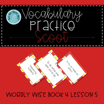 Wordly Wise Book 4 Lesson 5 Vocabulary Scoot Review Game