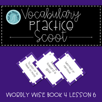 Wordly Wise Book 4 Lesson 6 Vocabulary Scoot Review Game