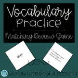Wordly Wise Book 4 Lesson 7 Matching Review Game