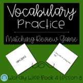 Wordly Wise Book 4 Lesson 8 Matching Review Game