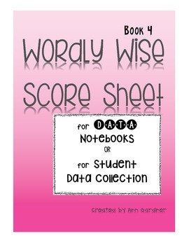 Wordly Wise - Book 4 - Score Sheet - Data Notebook