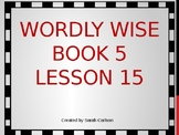 Wordly Wise Book 5 Lesson 15