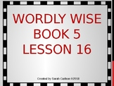 Wordly Wise Book 5 Lesson 16