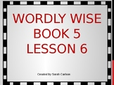 Wordly Wise Book 5 Lesson 6
