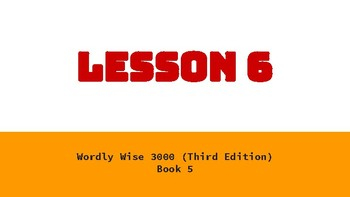 Wordly Wise Book 5 Lesson 6 Google Slides Presentation
