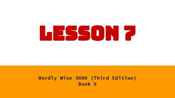 Wordly Wise Book 5 Lesson 7 Google Slides Presentation